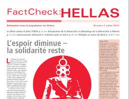 FactCheck:HELLAS - Solidarité avec la population en Grèce - Numéro 4 - Juillet 2015